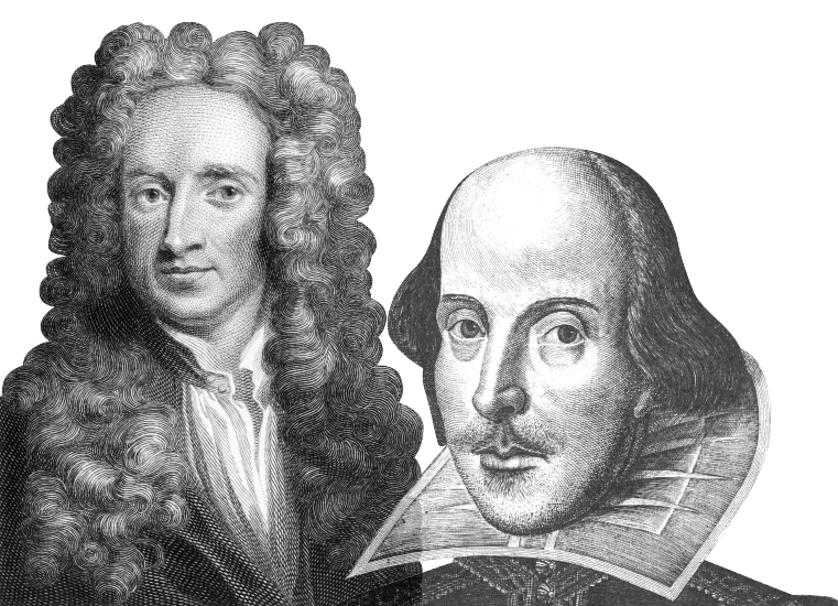 Sir Isaac Newton (1642-1727), English physicist, mathematician, astronomer, theologian; William Shakespeare (1564-1616), English poet & playwright
